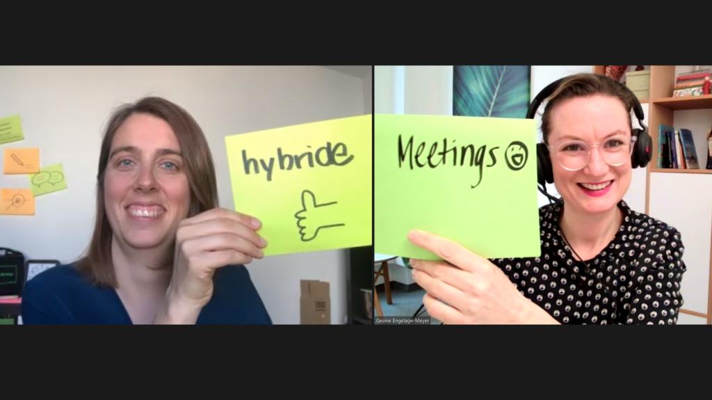 Teamworkshop Hybridmeeting_Sonja und Gesine_hybride Meetings gut gestalten